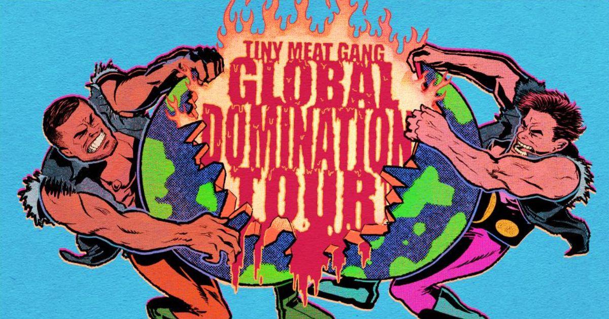 Cody Ko & Noel Miller: Tiny Meat Gang - Global Domination