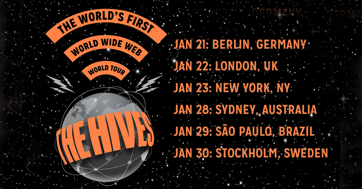 The Hives' World Wide Web World Tour